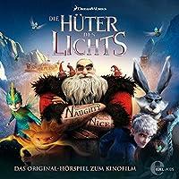 Die Hüter des Lichts: Das Original-Hörspiel zum Kinofilm Hörbuch