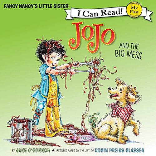Fancy Nancy: JoJo and the Big Mess cover art
