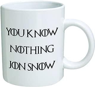 Funny Mug - You know nothing Jon Snow - 11 OZ Coffee Mugs - Inspirational gifts and sarcasm - By A Mug To Keep TM