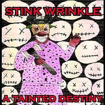 Stink Wrinkle: A Tainted Destiny