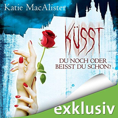 Küsst du noch oder beisst du schon? (Dark Ones 3) Titelbild