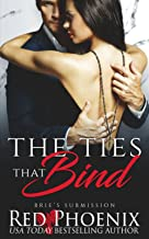 The Ties That Bind (Brie's Submission)