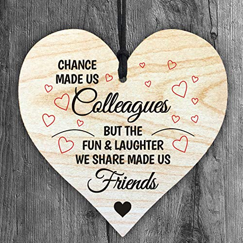 Chance Made us Colleagues but The Fun & Laughter we Share Made us Friends - Handmade Wooden Perfect Hanging Heart Plaque-Sign Gift for Your Best Friendship