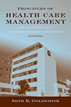 Principles of Health Care Management: Foundations for a Changing Health Care System