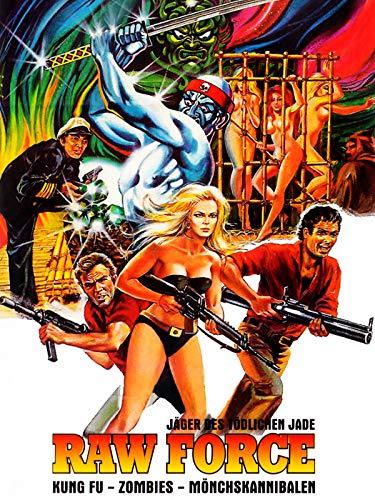 Raw Force - Jäger des tödlichen Jade