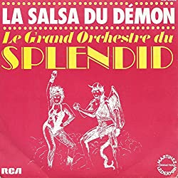 La Salsa du demon (1980, F) / Vinyl single [Vinyl-Single 7''] / Tapin, metro, boulot, dodo