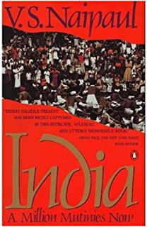 By V. S. Naipaul - India: A Million Mutinies Now (1990-10-09) [Hardcover]