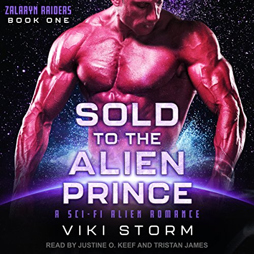 Sold to the Alien Prince: A Sci-Fi Alien Romance audiobook cover art