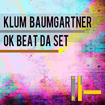 OK Beat da Set
