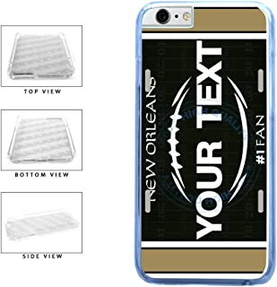 BleuReign(TM) Personalized Custom Name Football New Orleans License Plate Clear Sides Plastic Phone Case Back Cover For Apple iPhone 6 6s (4.7 Inches Screen)