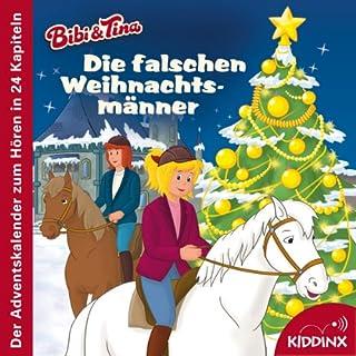Die falschen Weihnachtsmänner: Der Adventskalender zum Hören (Bibi & Tina) Titelbild