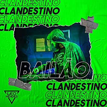 Set Bailão Clandestino (feat. Mc Niack, Mc Moana, Mc Dricka, MC 2R, Mc Th, Mc Rennan, Mc Levin, Mc Gw, Mc Lipi, Mc Lan, Mc Pierre, Mc Kevin o Chris, Mc Brunna Alves, Mc Rick & Mc Jacare)