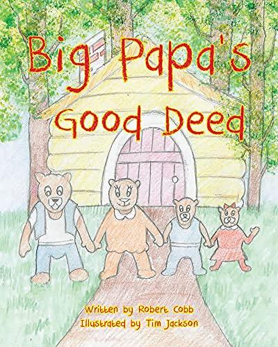 Big Papa's Good Deed (English Edition)