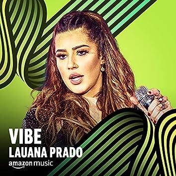 Vibe Lauana Prado