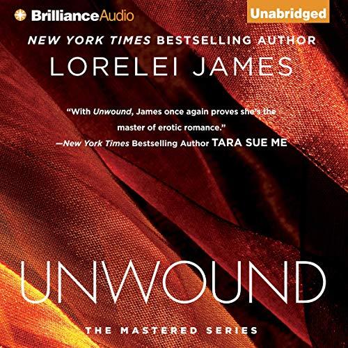 Unwound Audiobook By Lorelei James cover art
