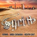 Get It (feat. Gunna, Abra Cadabra & Kelvyn Colt) [Explicit]