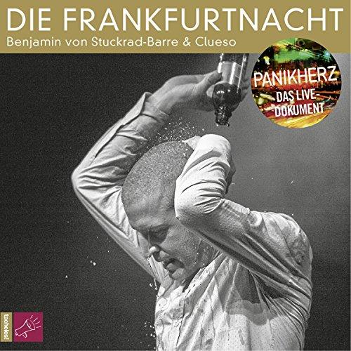 Die Frankfurtnacht: Panikherz - Das Live-Dokument audiobook cover art
