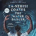 The Water Dancer (Oprah's Book Club) cover art