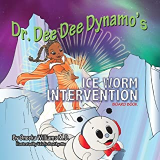 Dr. Dee Dee Dynamo Ice Worm Intervention ~ Board Book ~ Ages 0-4