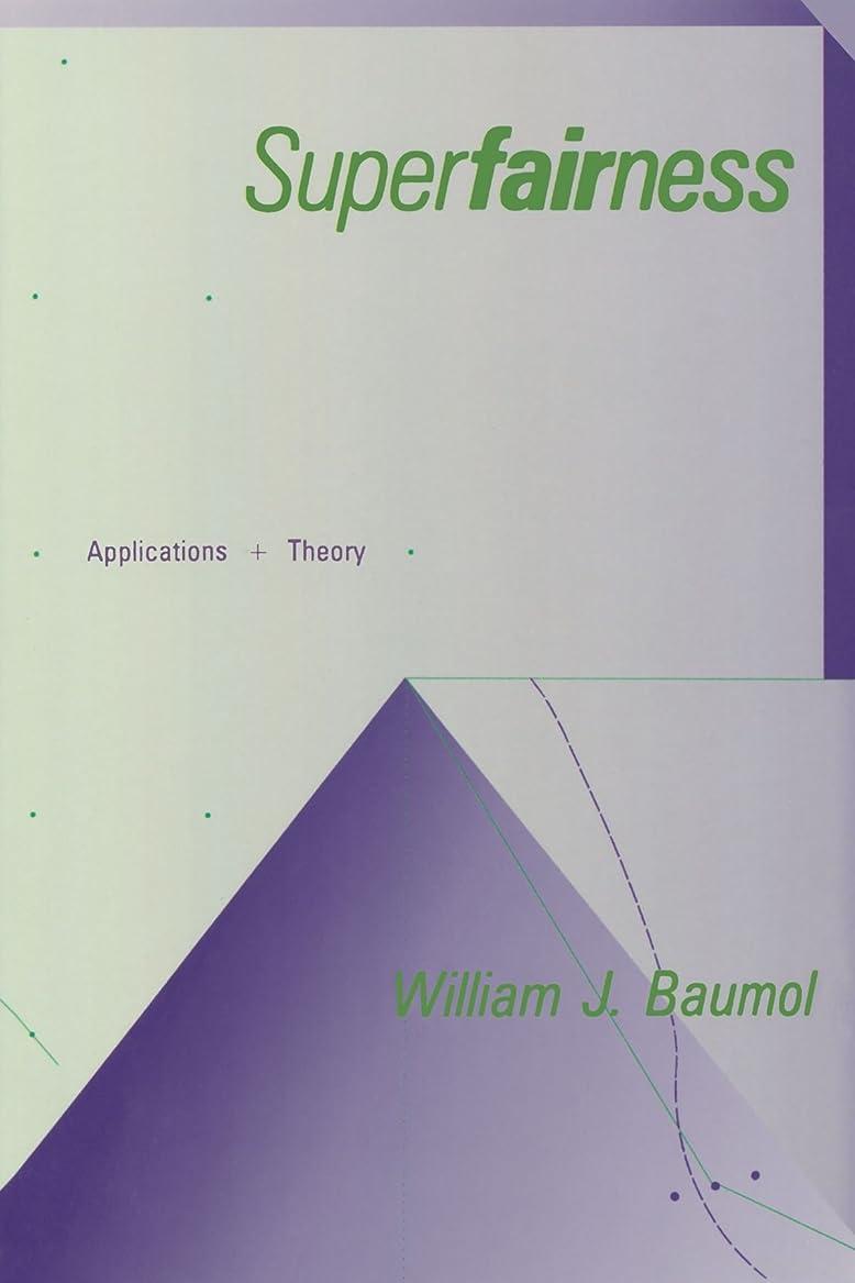 注ぎますアシスト解釈Superfairness: Applications and Theory (The MIT Press)