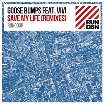 Save My Life (Remixes)