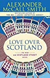 Love Over Scotland: 44 Scotland Street Series (3)