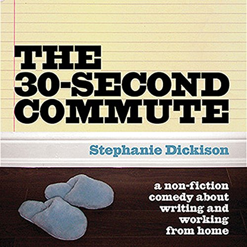 The 30-Second Commute audiobook cover art