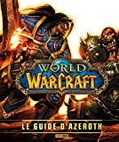 World of Warcraft - Le guide d'Azeroth ned