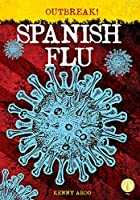 Spanish Flu (Outbreak!)