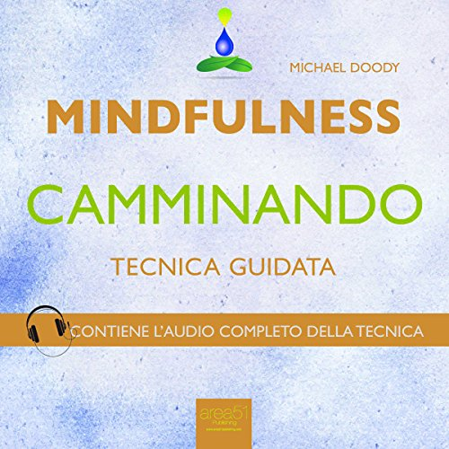 Mindfulness camminando [Mindfulness Walking] audiobook cover art