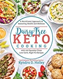 Dairy-Free Keto Cooking: A Nutritional Approach to Restoring Health and Wellness
