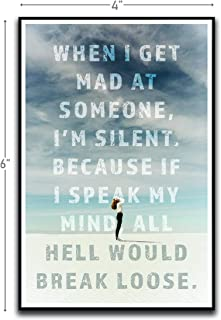 When I Get Mad At Someone Motivational Inspirational Funny Magnet - Refrigerator Toolbox Locker Car Ammo Can