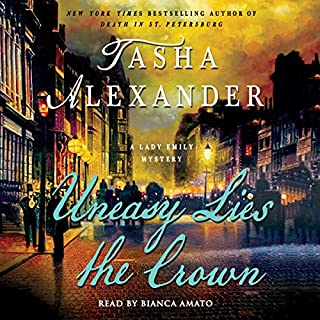 Uneasy Lies the Crown: A Lady Emily Mystery audiobook cover art