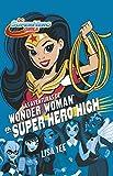 Las aventuras de Wonder Woman en Super Hero High / Wonder Woman at Super Hero High (DC Super Hero Girls) (Spanish Edition)
