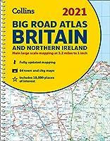 2021 Collins Big Road Atlas Britain and Northern Ireland (Collins Road Atlas)