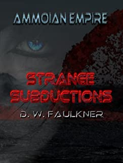 Ammoian Empire: Strange Subductions (Niko and the Shadow Book 1)