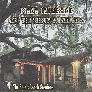 The Spirit Ranch Sessions