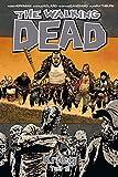 walking dead graphic novel 21 - The Walking Dead 21: Krieg (Teil 2) (German Edition)