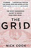 The Grid: 'A stunning thriller? Terry Hayes, author of I AM PILGRIM - Nick Cook