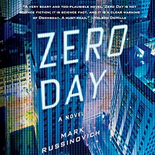 Zero Day     A Jeff Aiken Novel              By:                                                                                                                                 Mark Russinovich                               Narrated by:                                                                                                                                 Johnny Heller                      Length: 9 hrs and 39 mins     1,781 ratings     Overall 3.9