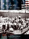 Keyport: From Plantation to Center of Commerce and Industry (Making of America) (English Edition)
