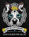 Dia De Los Perros Libro De Colorear Para Adultos: Fondo Negro:...