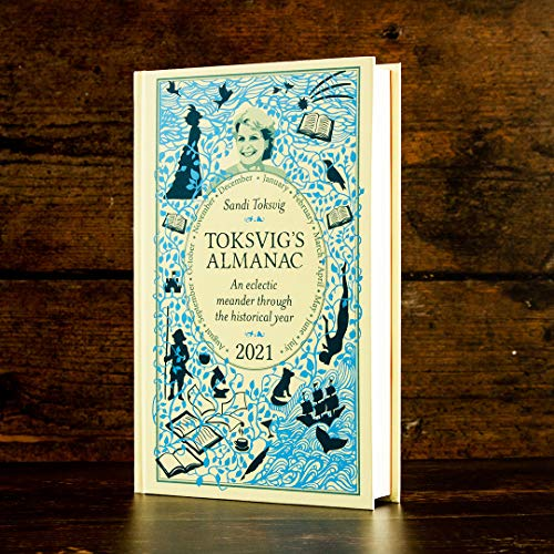 Toksvig's Almanac 2021: An Eclectic Meander Through the Historical Year by Sandi Toksvig