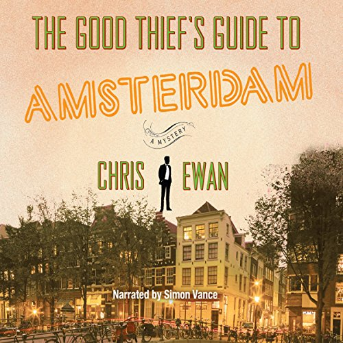 The Good Thief's Guide to Amsterdam audiobook cover art