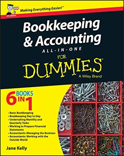 Bookkeeping and Accounting All-in-One For Dummies - UK (English Edition)