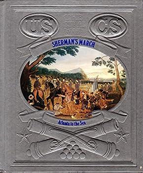 Sherman's March: Atlanta to the Sea (Civil War) - Book #21 of the Civil War