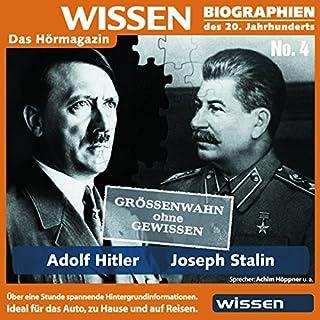Adolf Hitler und Joseph Stalin: Größenwahn ohne Gewissen Titelbild