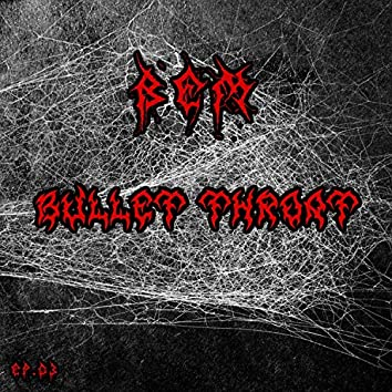 Bullet Throat