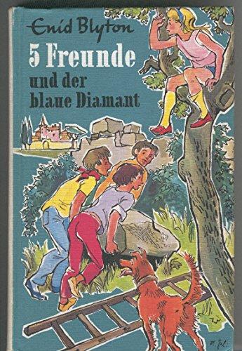 Fünf Freunde und der blaue Diamant. ( Bd. XXIII)