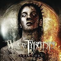Threnody by Woe Of Tyrants (2010-04-13)